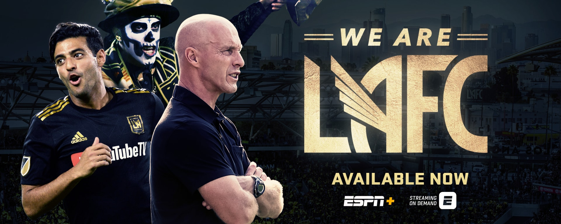 ESPN+ and MLS Present Sports Reality Series WE ARE LAFC
