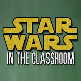 Star Wars in the Classroom