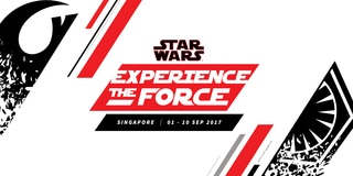 STAR WARS: EXPERIENCE THE FORCE SINGAPORE / 01-10 SEP