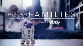 The Force in All of Us: Star Wars Families Presented by eBay