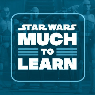 Star Wars Much to Learn The Bad Batch
