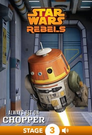 Star Wars Rebels: Always Bet on Chopper