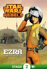 Star Wars Rebels: Ezra and the Pilot