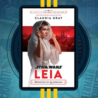 Leia, Princess of Alderaan | The Star Wars Show Book Club