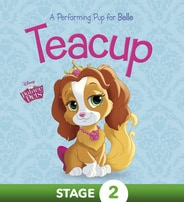 Palace Pets: Teacup: A Performing Pup for Belle