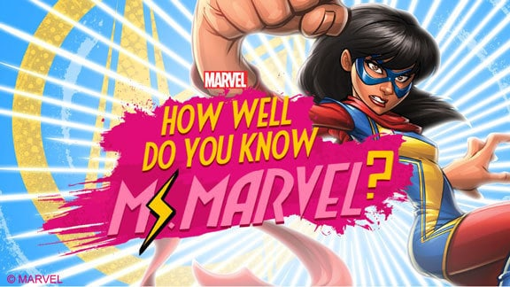 How Well Do You Know Ms. Marvel?