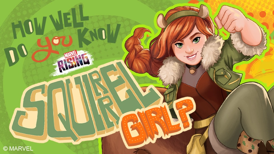 How Well Do You Know Squirrel Girl?