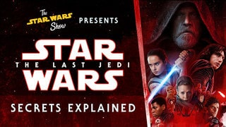 Secrets Explained: The Last Jedi
