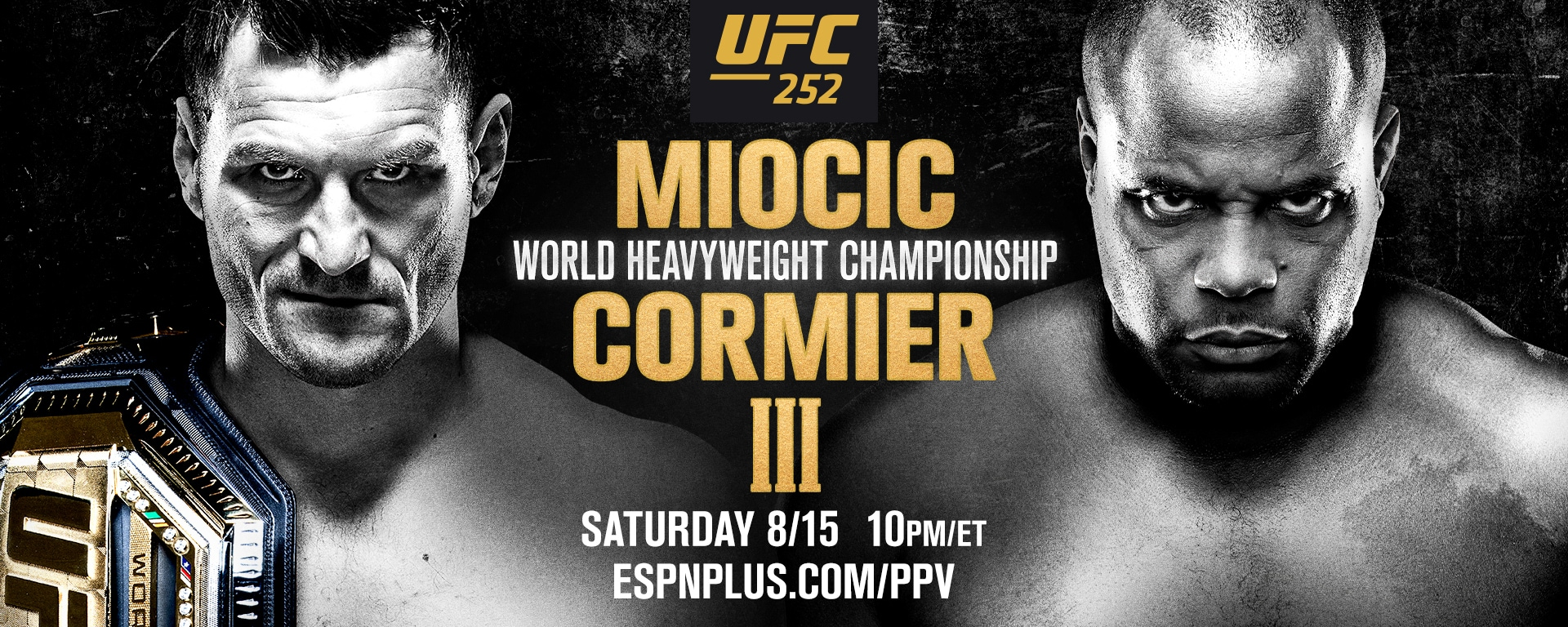 Watch UFC 252: Miocic vs. Cormier 3 8/15/20
