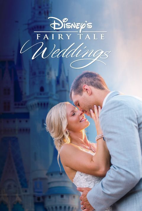 Disney Plus - Disney's Fairy Tale Weddings