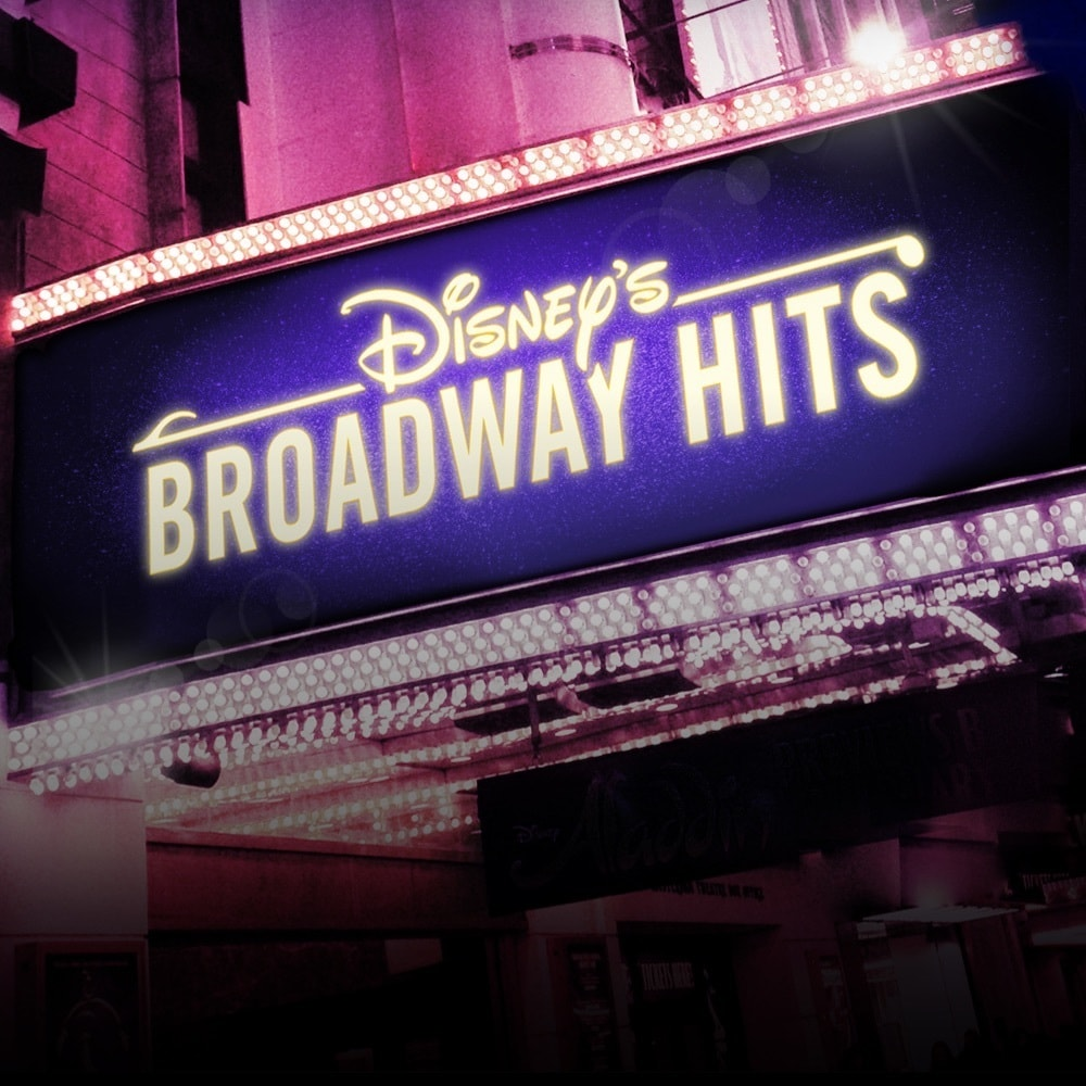 Disney's Broadway Hits | Book Tickets Now