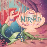 The Little Mermaid: Songs from the Sea