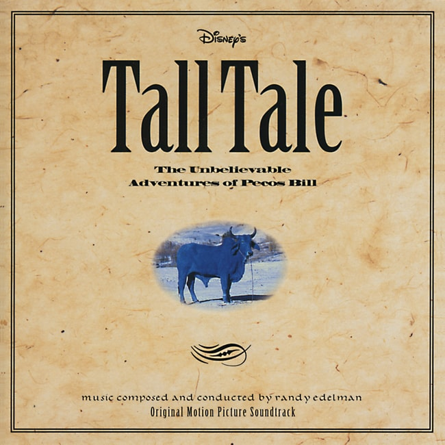 Tall Tale: The Unbelievable Adventures of Pecos Bill: Soundtrack