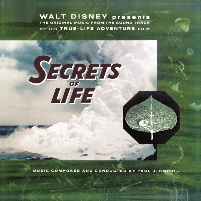 "Walt Disney Presents The Original Music from His True Life Adventure Film ""The Secrets Of Life"""