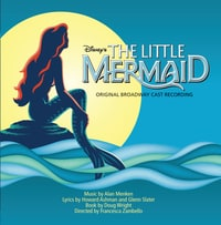 The Little Mermaid: Original Broadway Cast Recording