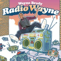 Wayne Brady - Radio Wayne