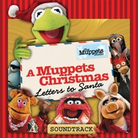 A Muppets Christmas: Letters to Santa: Soundtrack