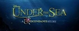 "Poster for ""Under the Sea: A Descendants Short Story"""