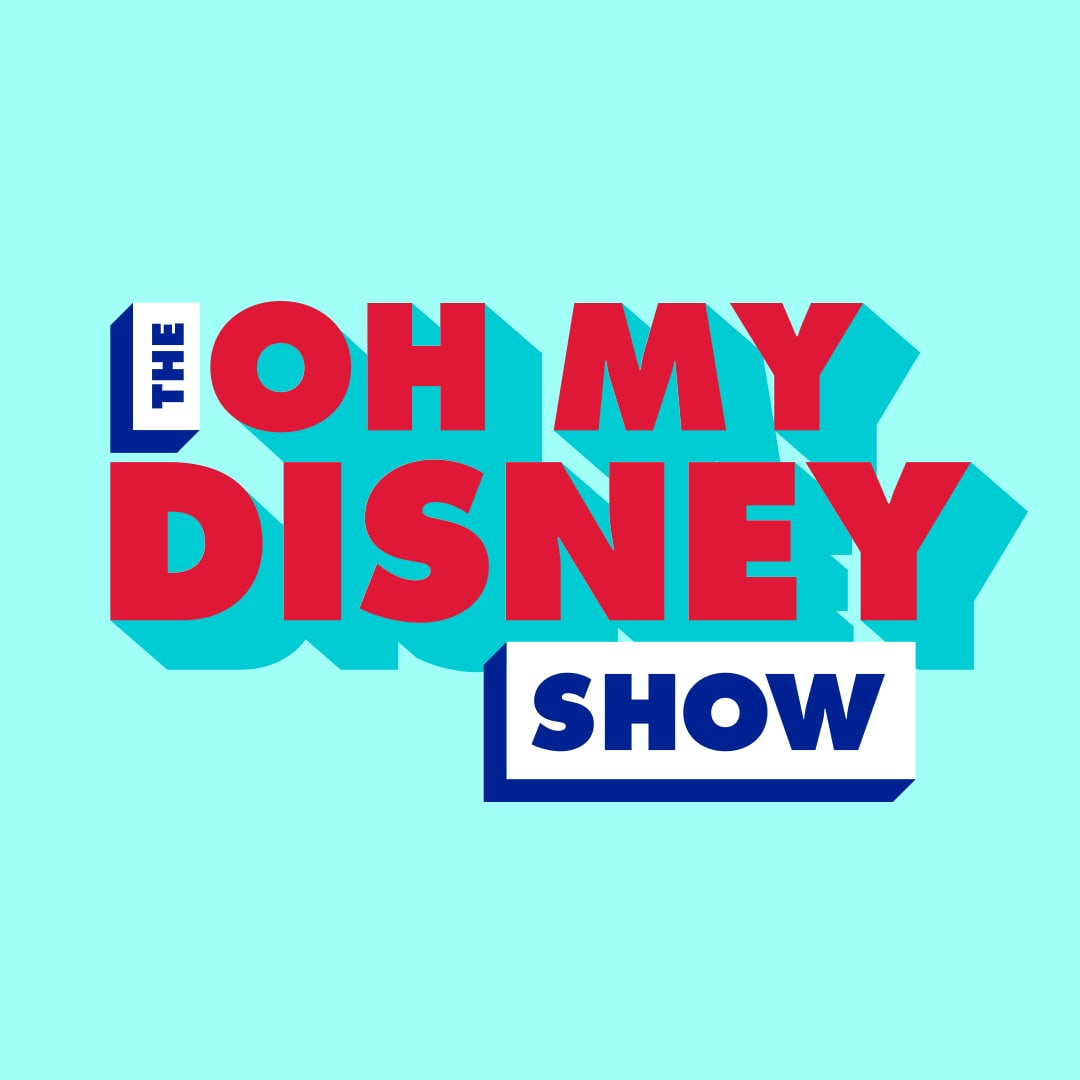 The Oh My Disney Show