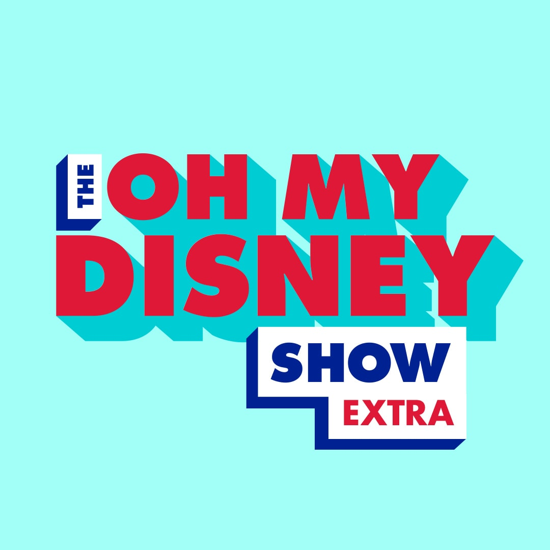 The Oh My Disney Show – Extras and Behind the Scenes