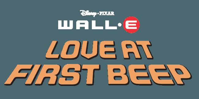 Wall-E: Love at First Beep