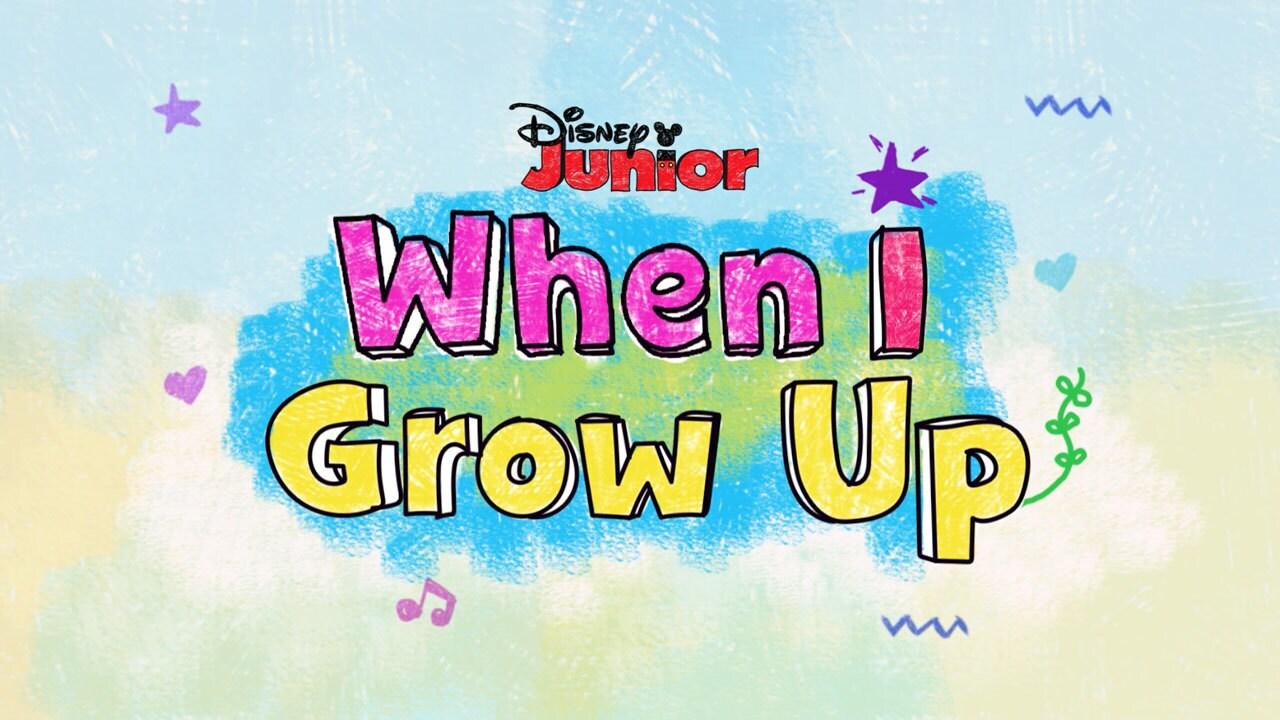 Disney Junior: When I Grow Up
