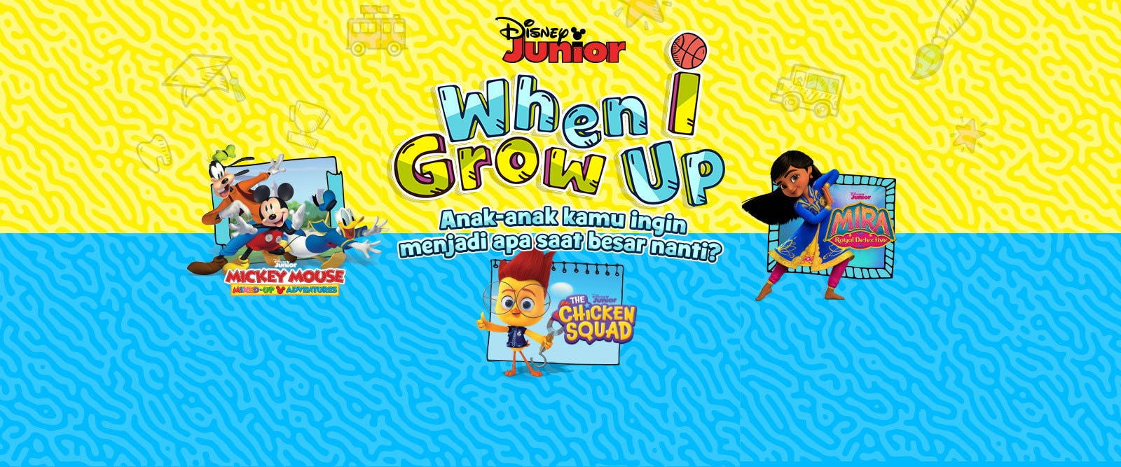 When I Grow Up 2021 EMEA Banner | Homepage and TV