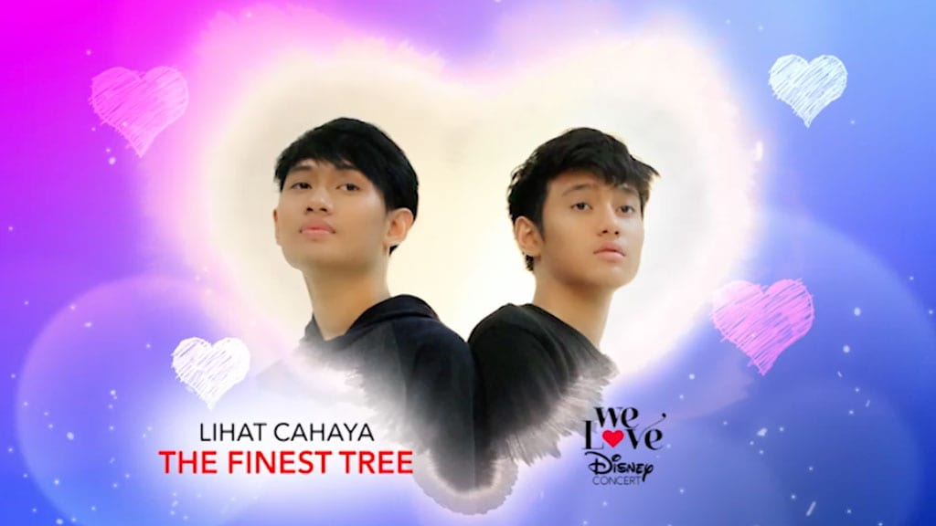We Love Disney Concert | Lihat Cahaya - The Finest Tree